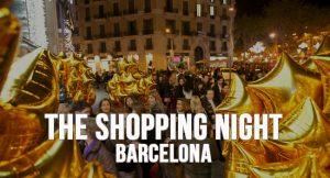 The Shopping Night Barcelona