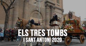 Els tres Tombs i Sant Antoni 2020